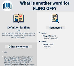 fling off, synonym fling off, another word for fling off, words like fling off, thesaurus fling off