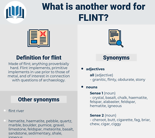 flint, synonym flint, another word for flint, words like flint, thesaurus flint