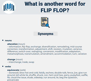 flip flop, synonym flip flop, another word for flip flop, words like flip flop, thesaurus flip flop