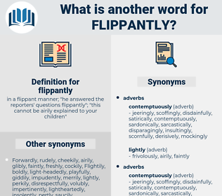 flippantly, synonym flippantly, another word for flippantly, words like flippantly, thesaurus flippantly