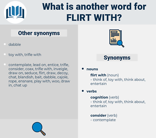 flirt with, synonym flirt with, another word for flirt with, words like flirt with, thesaurus flirt with