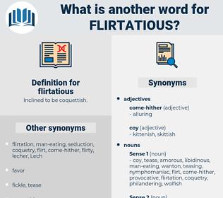 flirtatious, synonym flirtatious, another word for flirtatious, words like flirtatious, thesaurus flirtatious