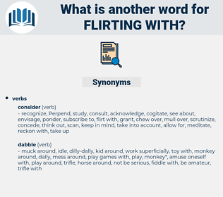flirting with, synonym flirting with, another word for flirting with, words like flirting with, thesaurus flirting with