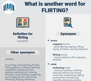 flirting, synonym flirting, another word for flirting, words like flirting, thesaurus flirting