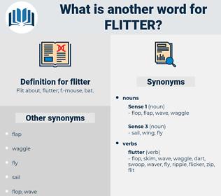 flitter, synonym flitter, another word for flitter, words like flitter, thesaurus flitter