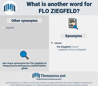 Flo Ziegfeld, synonym Flo Ziegfeld, another word for Flo Ziegfeld, words like Flo Ziegfeld, thesaurus Flo Ziegfeld