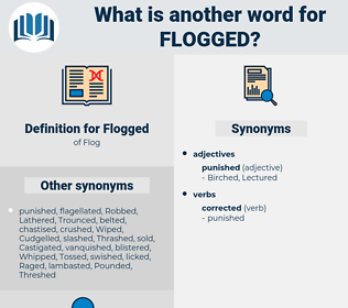 Flogged, synonym Flogged, another word for Flogged, words like Flogged, thesaurus Flogged