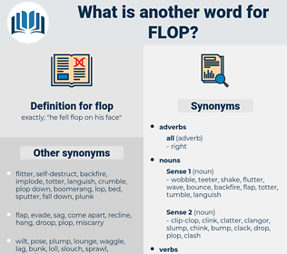 flop, synonym flop, another word for flop, words like flop, thesaurus flop
