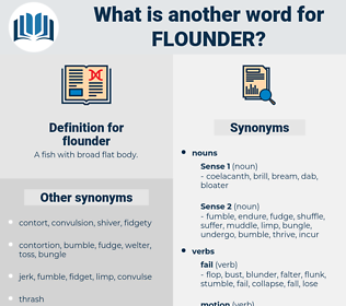 flounder, synonym flounder, another word for flounder, words like flounder, thesaurus flounder