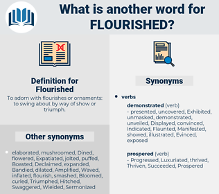 Flourished, synonym Flourished, another word for Flourished, words like Flourished, thesaurus Flourished