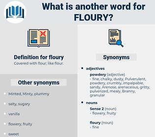 floury, synonym floury, another word for floury, words like floury, thesaurus floury