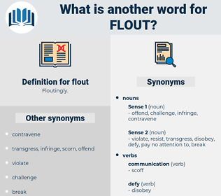 flout, synonym flout, another word for flout, words like flout, thesaurus flout
