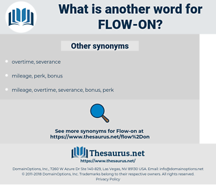flow-on, synonym flow-on, another word for flow-on, words like flow-on, thesaurus flow-on