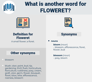 Floweret, synonym Floweret, another word for Floweret, words like Floweret, thesaurus Floweret