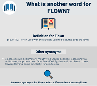 Flown, synonym Flown, another word for Flown, words like Flown, thesaurus Flown