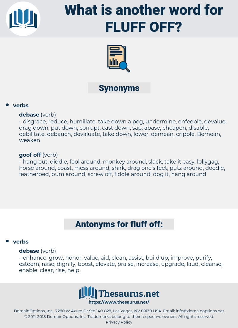 fluff off, synonym fluff off, another word for fluff off, words like fluff off, thesaurus fluff off