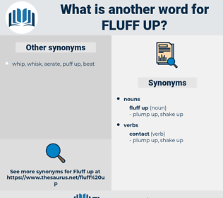 fluff up, synonym fluff up, another word for fluff up, words like fluff up, thesaurus fluff up