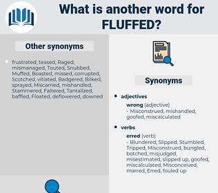 fluffed, synonym fluffed, another word for fluffed, words like fluffed, thesaurus fluffed