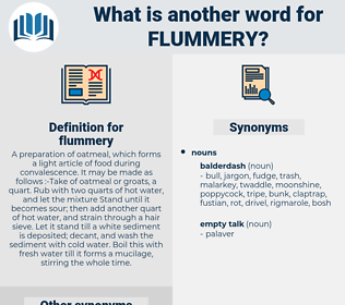 flummery, synonym flummery, another word for flummery, words like flummery, thesaurus flummery