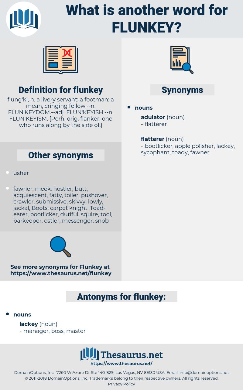 flunkey, synonym flunkey, another word for flunkey, words like flunkey, thesaurus flunkey