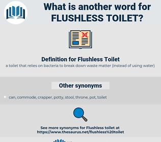 Flushless Toilet, synonym Flushless Toilet, another word for Flushless Toilet, words like Flushless Toilet, thesaurus Flushless Toilet