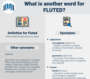 Fluted, synonym Fluted, another word for Fluted, words like Fluted, thesaurus Fluted