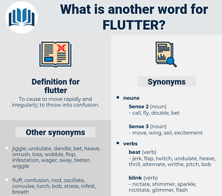 flutter, synonym flutter, another word for flutter, words like flutter, thesaurus flutter