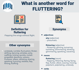 fluttering, synonym fluttering, another word for fluttering, words like fluttering, thesaurus fluttering