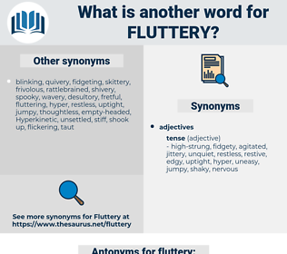 fluttery, synonym fluttery, another word for fluttery, words like fluttery, thesaurus fluttery