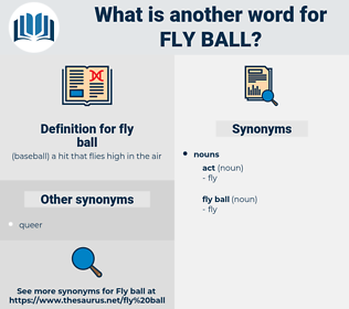 fly ball, synonym fly ball, another word for fly ball, words like fly ball, thesaurus fly ball
