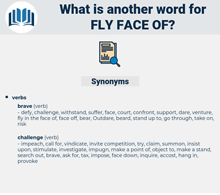 fly face of, synonym fly face of, another word for fly face of, words like fly face of, thesaurus fly face of