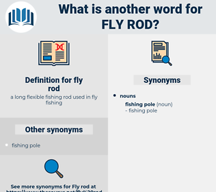 fly rod, synonym fly rod, another word for fly rod, words like fly rod, thesaurus fly rod