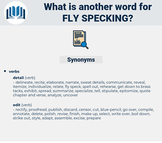 fly specking, synonym fly specking, another word for fly specking, words like fly specking, thesaurus fly specking
