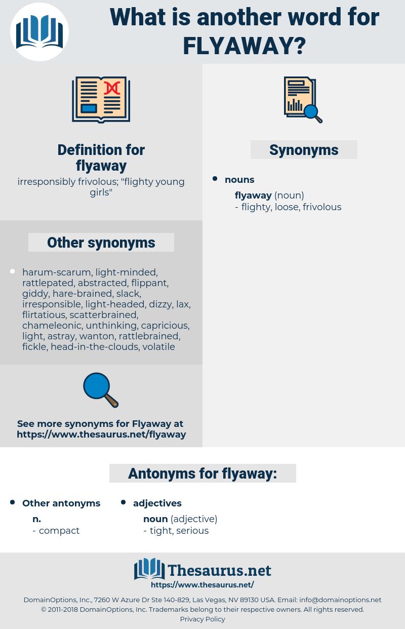 flyaway, synonym flyaway, another word for flyaway, words like flyaway, thesaurus flyaway