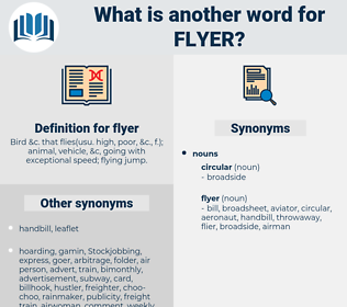 flyer, synonym flyer, another word for flyer, words like flyer, thesaurus flyer