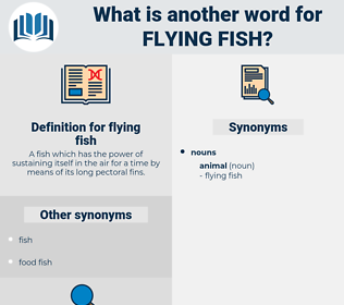 flying fish, synonym flying fish, another word for flying fish, words like flying fish, thesaurus flying fish