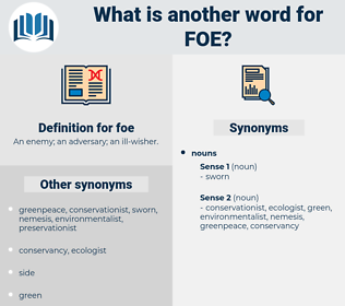 foe, synonym foe, another word for foe, words like foe, thesaurus foe