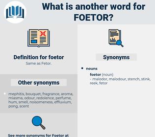 foetor, synonym foetor, another word for foetor, words like foetor, thesaurus foetor