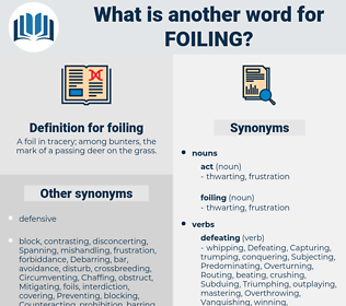 foiling, synonym foiling, another word for foiling, words like foiling, thesaurus foiling