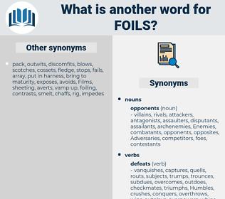 foils, synonym foils, another word for foils, words like foils, thesaurus foils