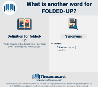 folded up, synonym folded up, another word for folded up, words like folded up, thesaurus folded up