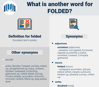 folded, synonym folded, another word for folded, words like folded, thesaurus folded