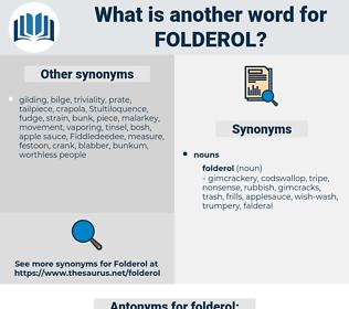 folderol, synonym folderol, another word for folderol, words like folderol, thesaurus folderol