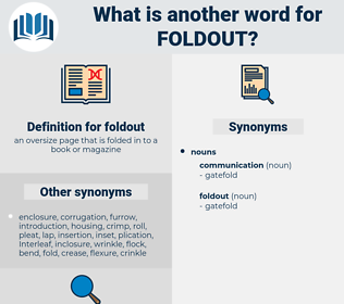 foldout, synonym foldout, another word for foldout, words like foldout, thesaurus foldout