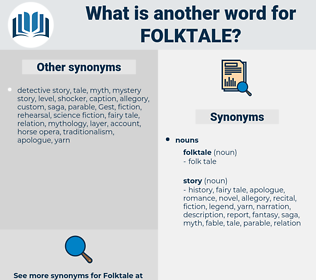 folktale, synonym folktale, another word for folktale, words like folktale, thesaurus folktale