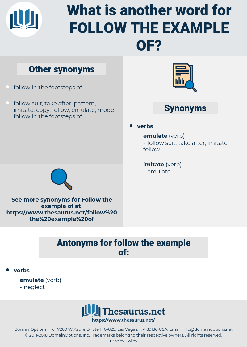 follow the example of, synonym follow the example of, another word for follow the example of, words like follow the example of, thesaurus follow the example of