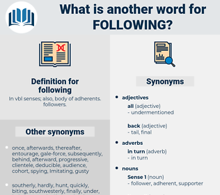 following, synonym following, another word for following, words like following, thesaurus following