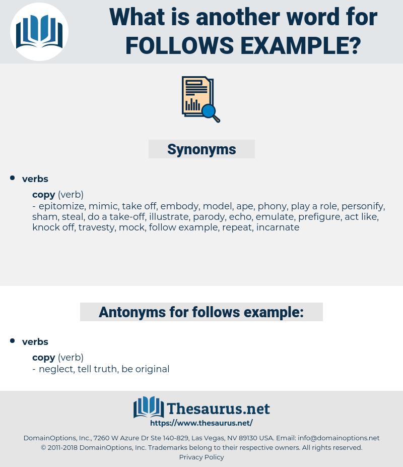follows example, synonym follows example, another word for follows example, words like follows example, thesaurus follows example