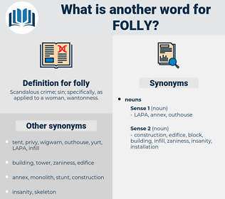folly, synonym folly, another word for folly, words like folly, thesaurus folly