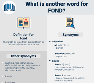 fond, synonym fond, another word for fond, words like fond, thesaurus fond